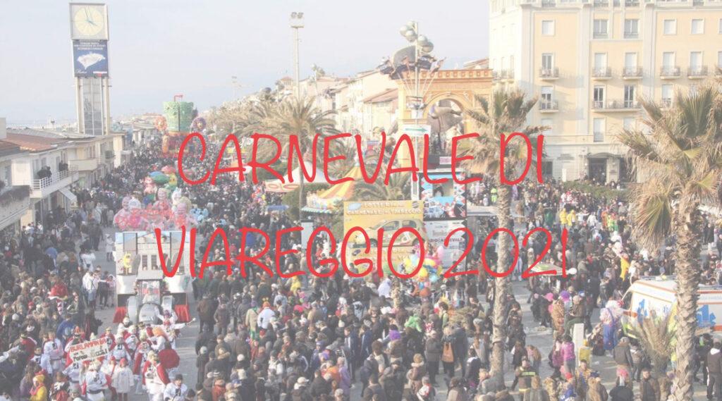 Carnevale di Viareggio 2021 – Ecco le date ufficiali